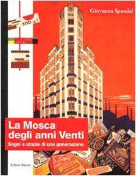 """""""La Mosca degli anni Venti"""" di Giovanna Spendel"""
