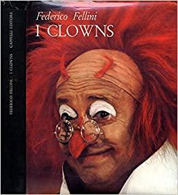 """Che buffi """"I Clowns"""" di Federico Fellini sottoprezzo…"""