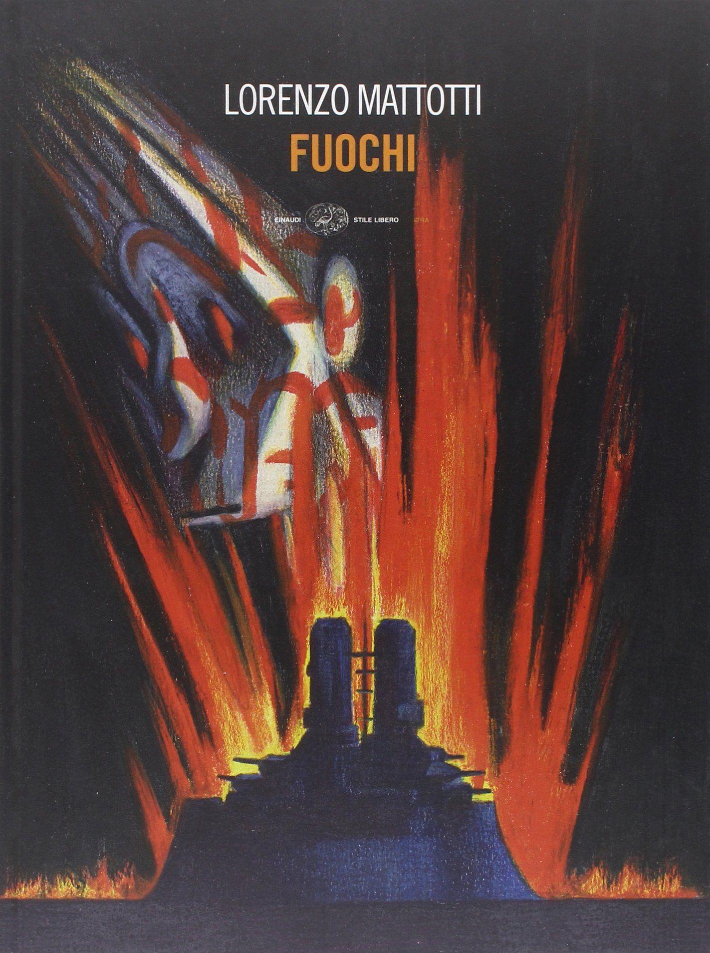 """""""Fuochi"""", di Lorenzo Mattotti: un graphic novel conteso dai collezionisti!"""