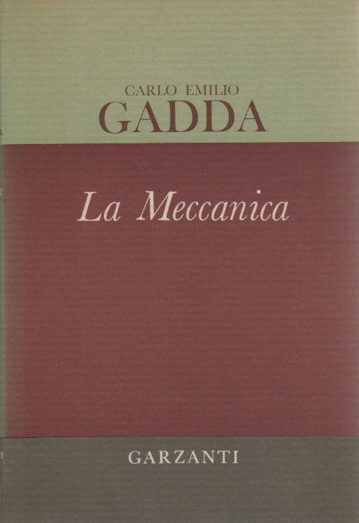 """""""La Meccanica"""" di Carlo Emilio Gadda in libreria"""