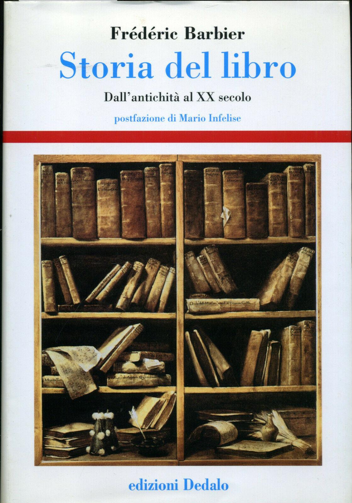 """""""Storia del libro"""", di Frédéric Barbier alla Feltrinelli"""