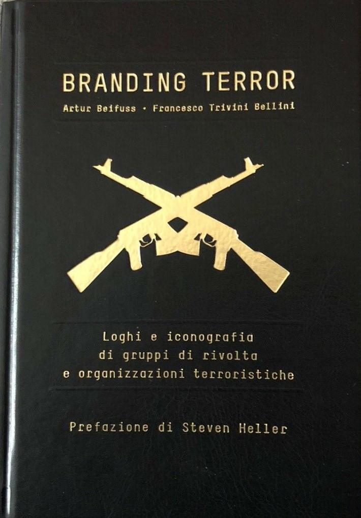 """""""Branding Terror"""": tutto sulle sigle criminali e terroristiche"""