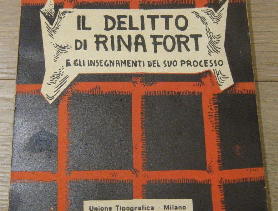 Un raro libro su un fatto di cronaca che scosse Milano nel secondo dopoguerra: il caso Fort