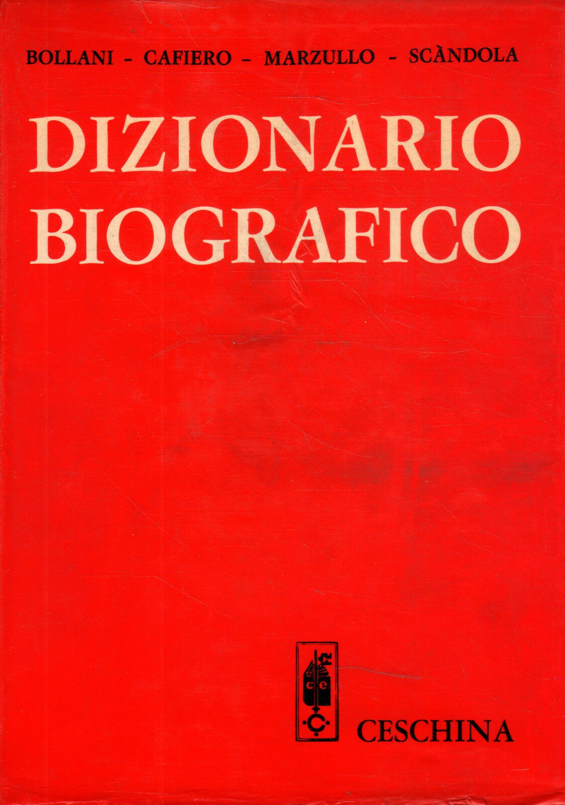 """Il """"Dizionario Biografico"""" della Ceschina che presi alla Libreria Cesaretti"""