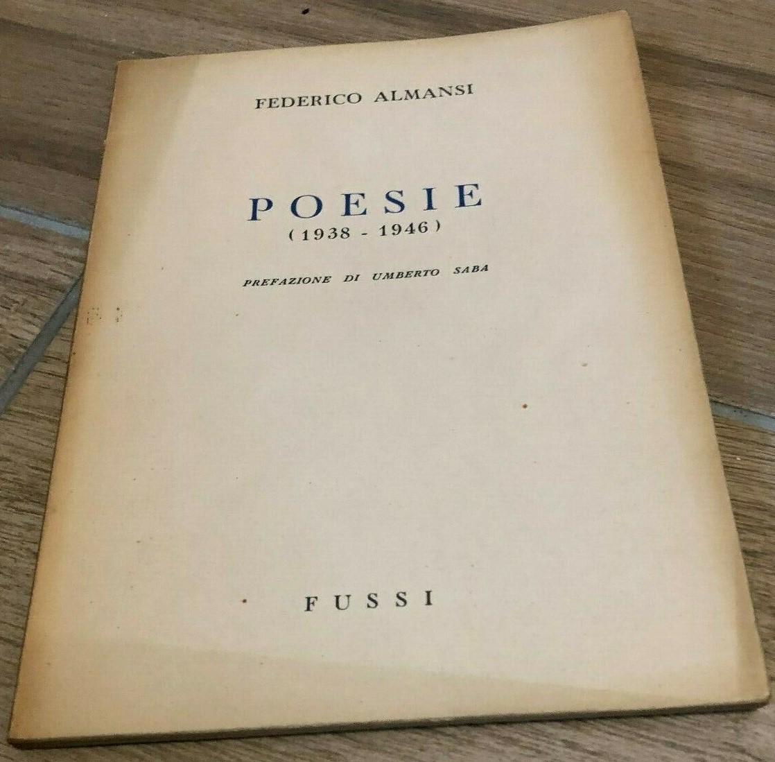 """Eccolo, finalmente: """"Poesie"""" di Federico Almansi, il libro del pupillo di Umberto Saba"""