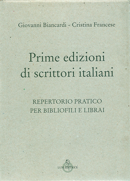 """Ricordi di Arion: """"Prime edizioni di scrittori italiani"""", uno strumento prezioso"""