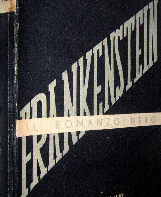 """La prima edizione italiana di """"Frankenstein"""" di Mary Shelley su eBay"""