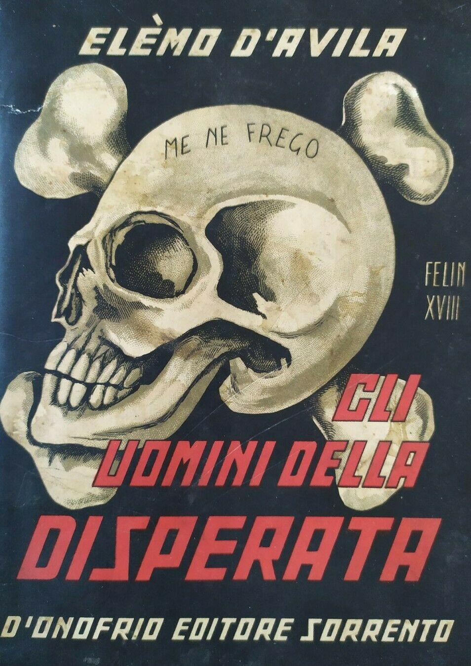 """""""Gli uomini della disperata"""" di Elèmo D'Avila su eBay: Arditismo e Futurismo"""