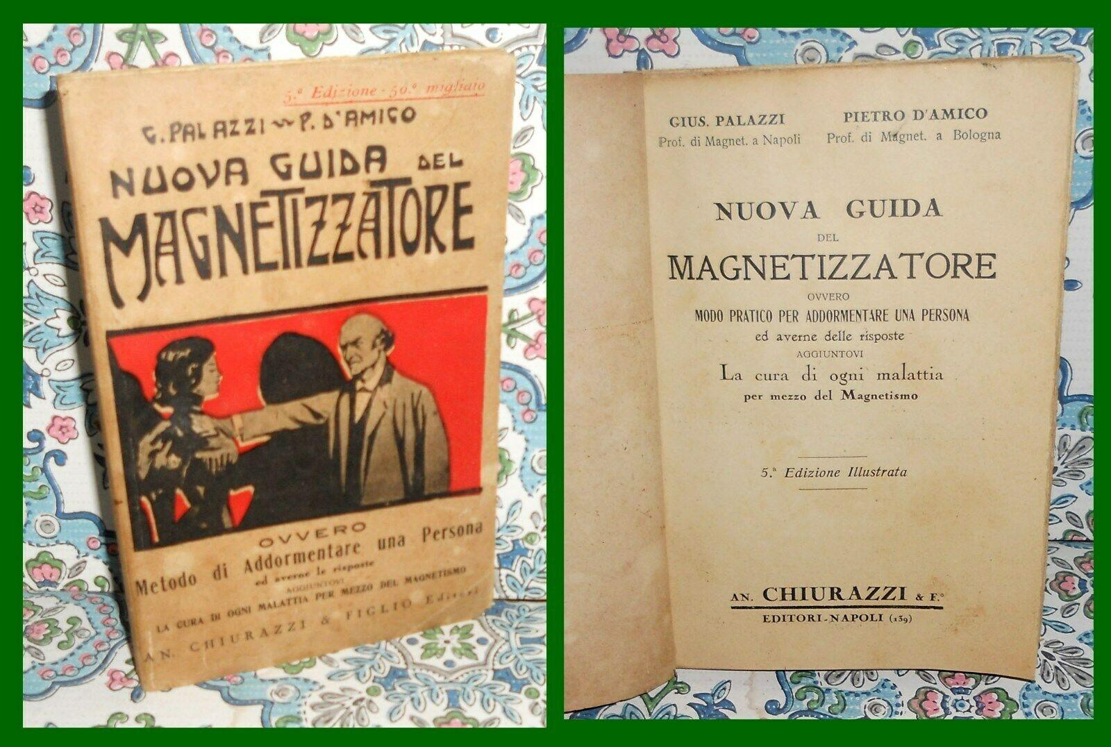 """""""La nuova guida del magnetizzatore"""" di Palazzi & D'Amico venduto a 27 €"""