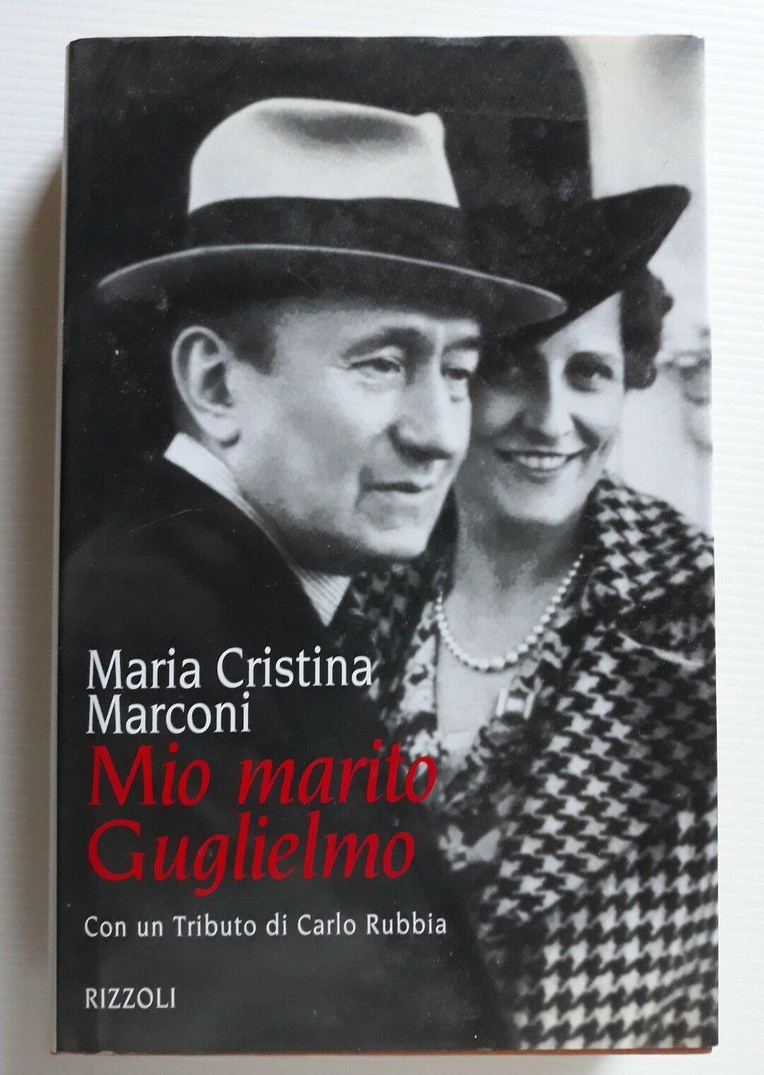 """Quando in bancarella presi """"Mio marito Guglielmo"""" di Maria Cristina Marconi"""