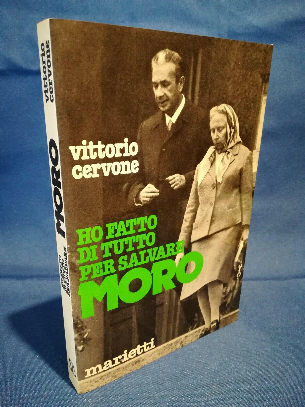 """""""Ho fatto di tutto per salvare Moro"""" di Vittorio Cervone al mercatino"""