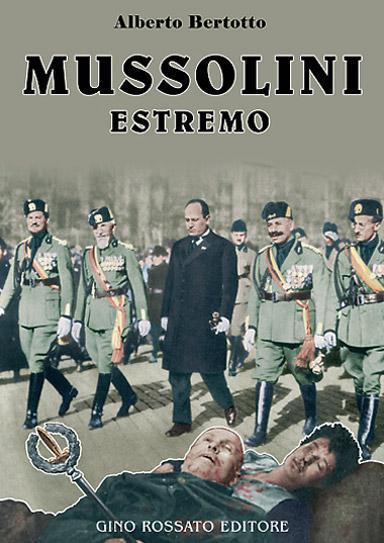 """""""Mussolini estremo"""" di Alberto Bertotto alla Libreria Arion"""
