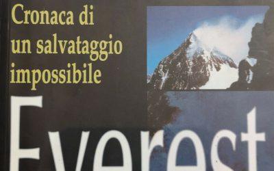 """""""Everest 1996: cronaca di un salvataggio impossibile"""": un libro racconta la verità"""