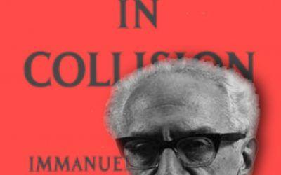 """""""Mondi in Collisione"""" di Immanuel Velikovsky: quando la scienza si arrabbia"""