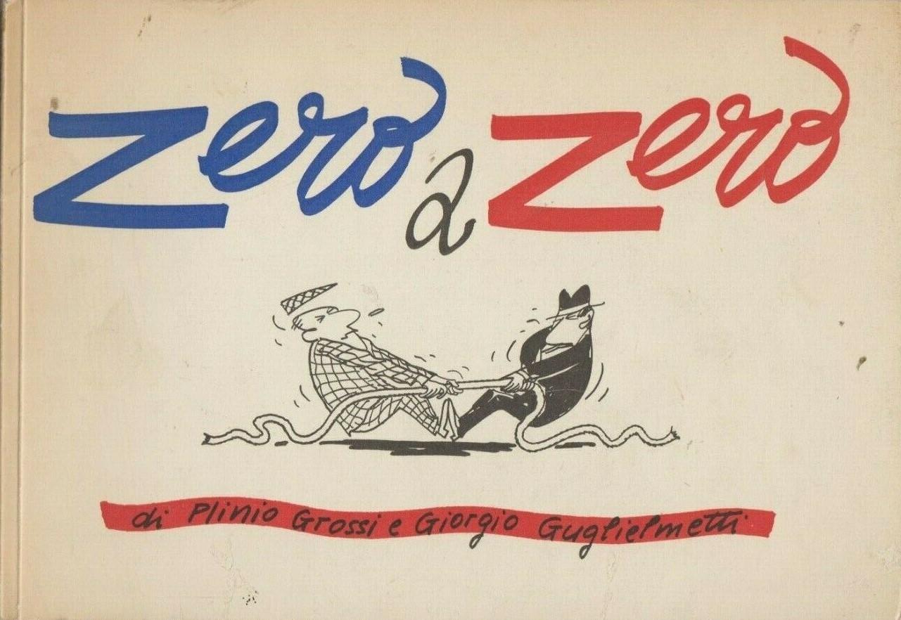 """""""Zero a zero"""" di Grossi e Guglielmetti: uno sconosciuto su eBay!"""