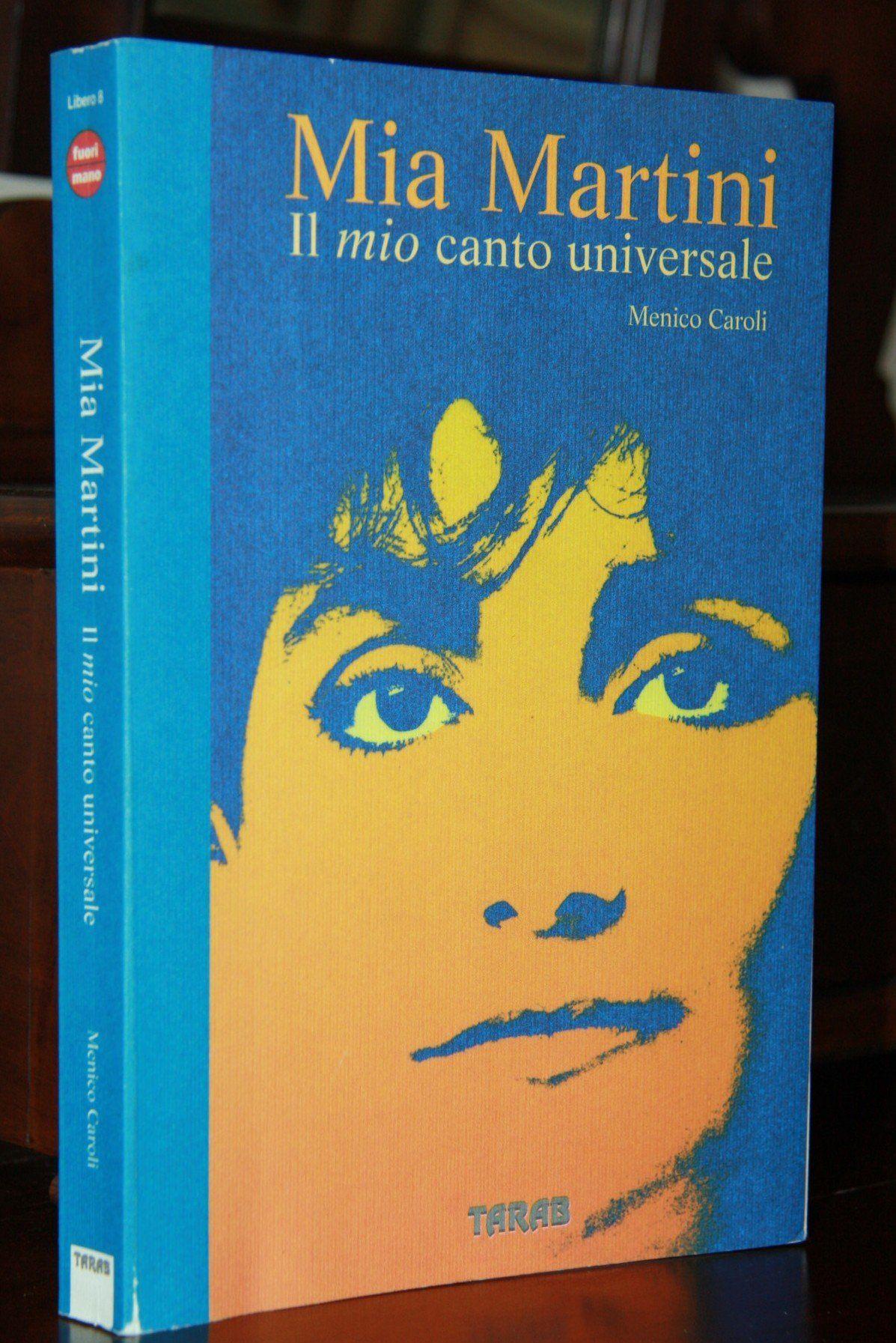 Mia Martini Il Mio Canto Universale Menico Caroli Tarab 1999. 69,90€