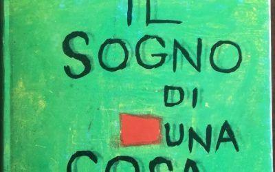 Pier Paolo Pasolini. Il sogno di una cosa. Garzanti 1962 – prima edizione, 20€