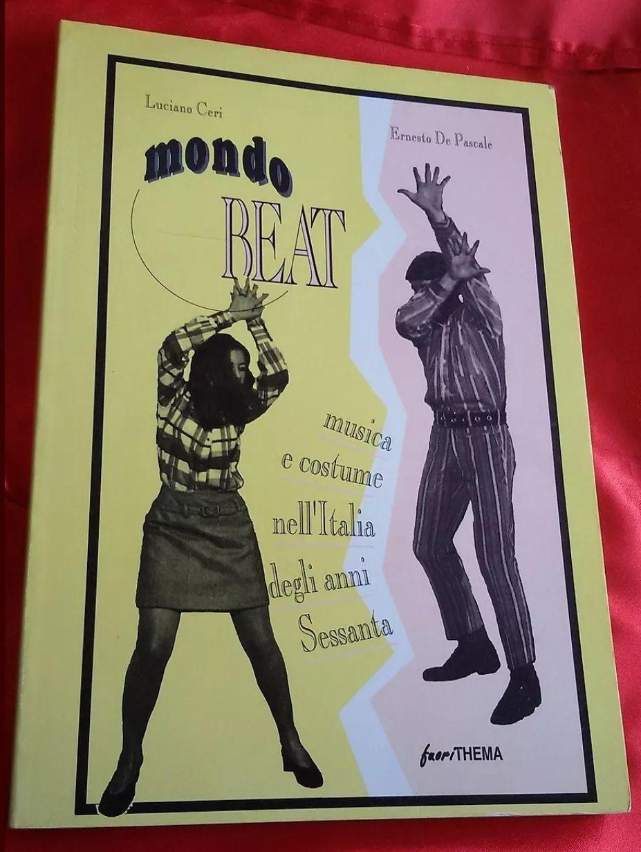 """LIBRO -"""" MONDO BEAT """" musica e costume nell italia anni 60 – RARISSIMO !!! 80€"""