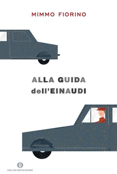 """""""Alla guida dell'Einaudi"""" di Mimmo Fiorino non passa inosservato"""