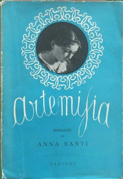 """""""Artemisia"""" di Anna Banti: purtroppo nel Barocco non c'era il #metoo"""