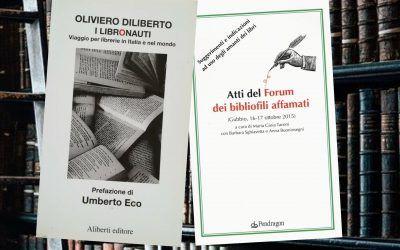 Abbuffata di bibliofili: Eco, Diliberto, Gatta, Tavoni, Buoninsegni, Sghiavetta