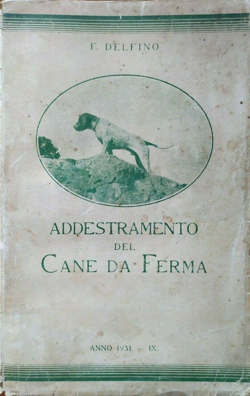 """Il libro cult di Felice Delfino per l'appassionato del """"cane da ferma"""""""