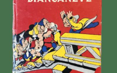 """""""I nani di Biancaneve"""" illustrato da Fiorenzo Faorzi (1941): un'edizione rara"""