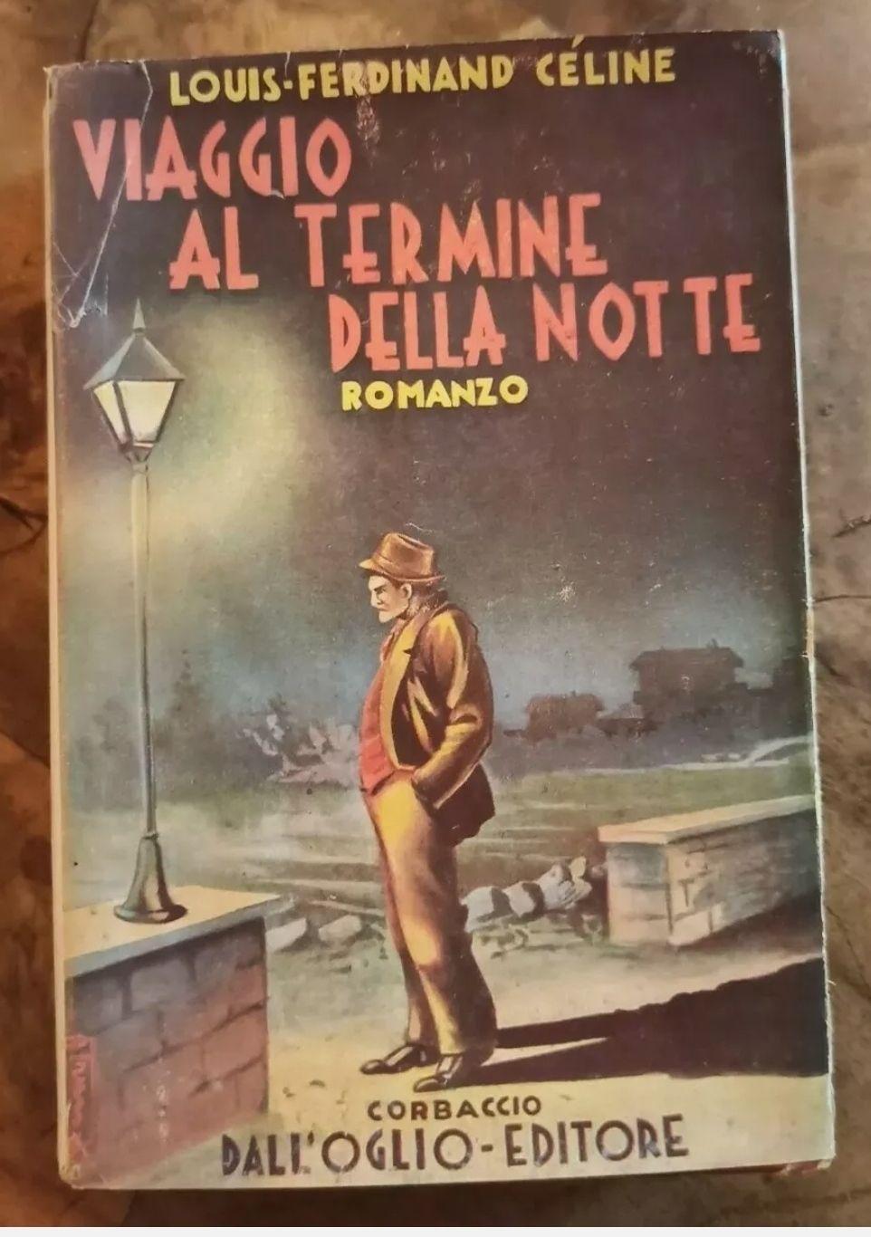 Viaggio Al Termine Della Notte Louis-Ferdinand Céline PRIMA EDIZIONE 1933