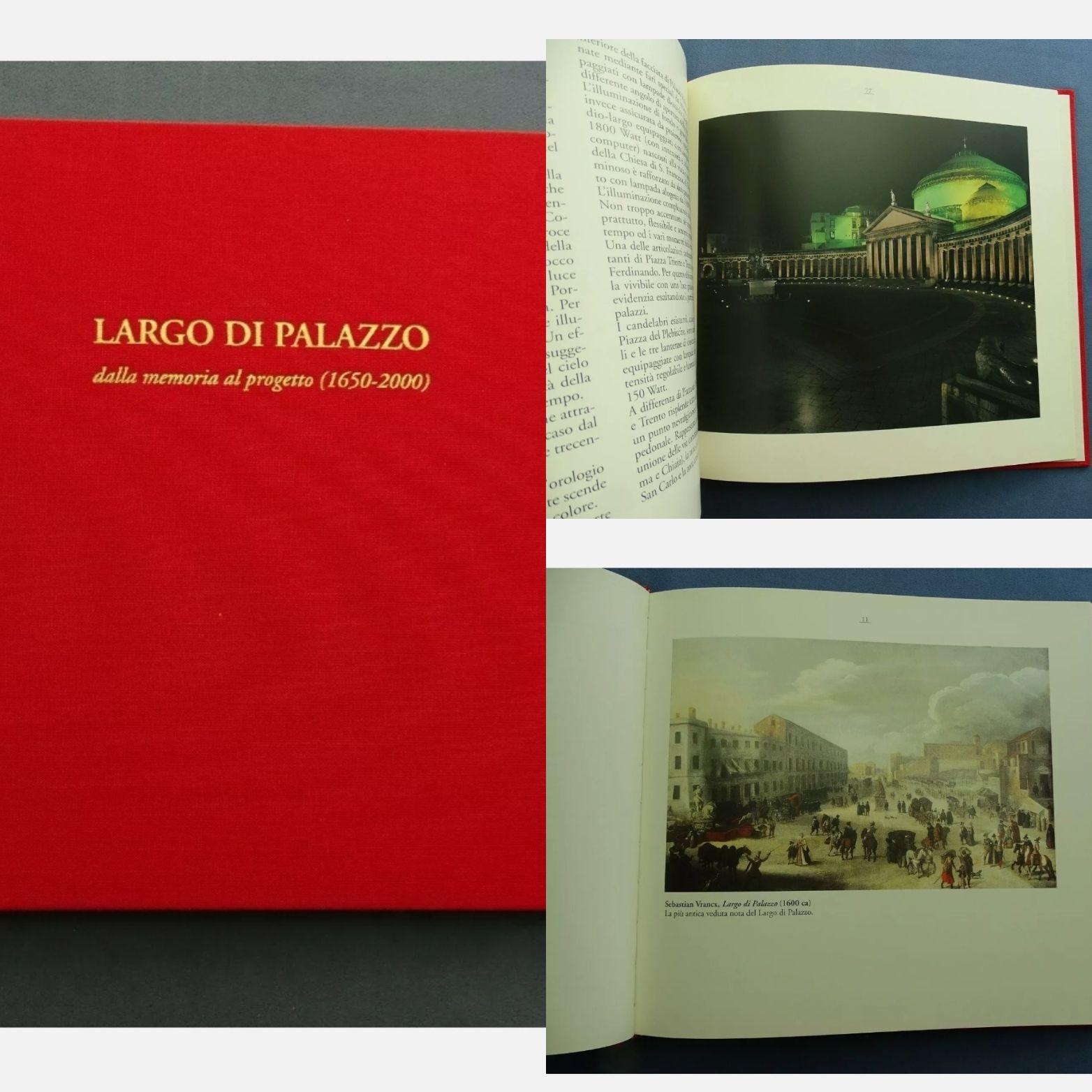 Largo di Palazzo. Dalla memoria al progetto (1650-2000): storia di una riqualifica urbana