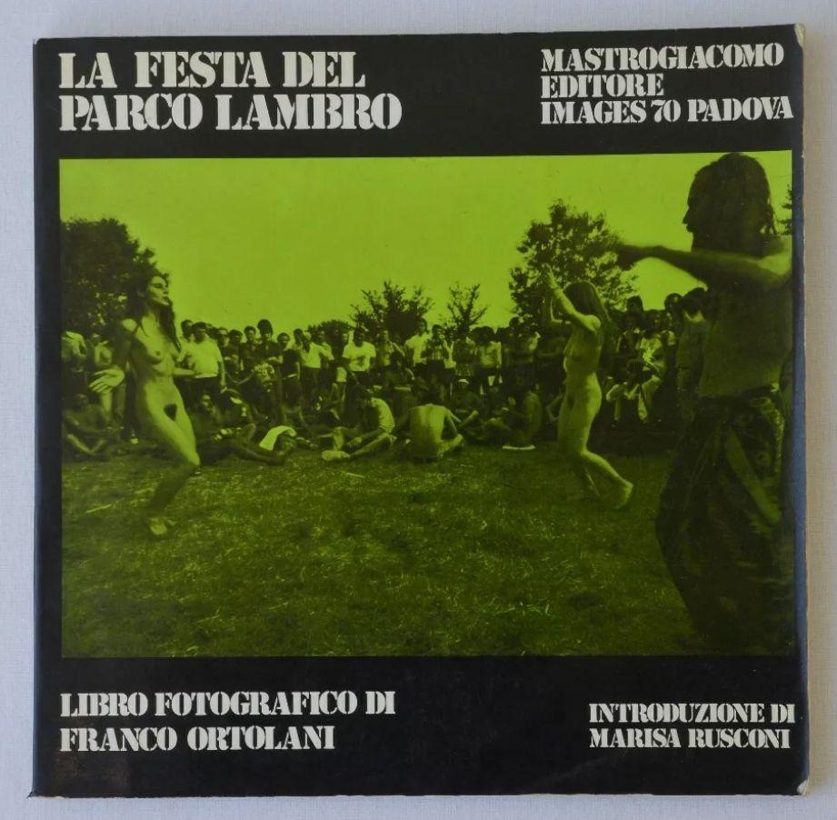 LA FESTA DI PARCO LAMBRO festa di RE NUDO libro fotografico Franco Ortolani