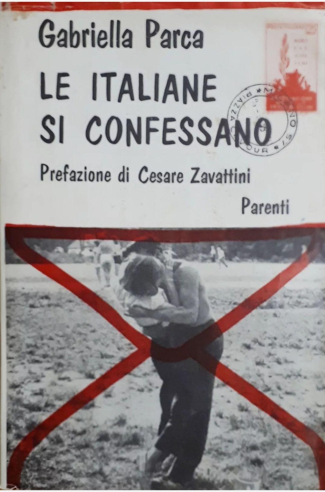 G. Parca – Le italiane si confessano – 1^ ed. 1959
