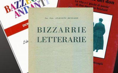 """Le stupefacenti """"Bizzarrie letterarie"""" di Don Anacleto Bendazzi"""