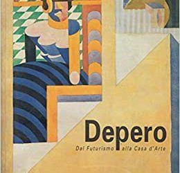 Depero: dal futurismo alla casa d'arte (Milano, Charta, 1994)
