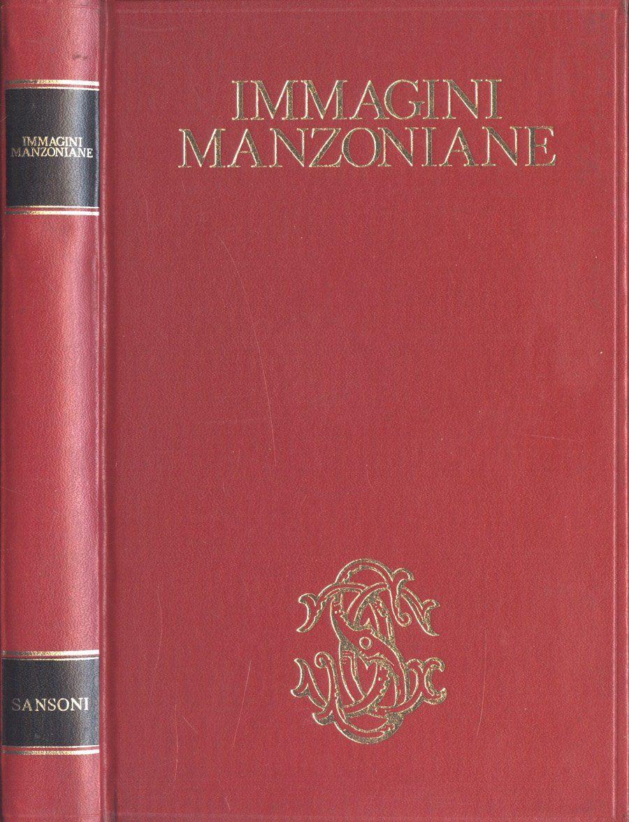 """Le """"Immagini Manzoniane"""" di Marino Parenti in libreria"""