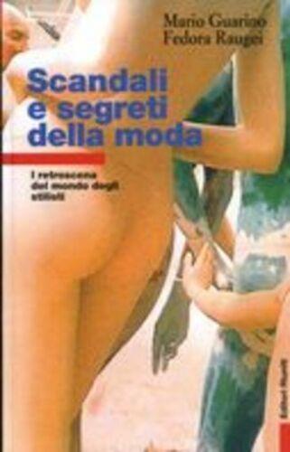 """""""Scandali e segreti della moda"""" di Mario Guarino in bancarella"""