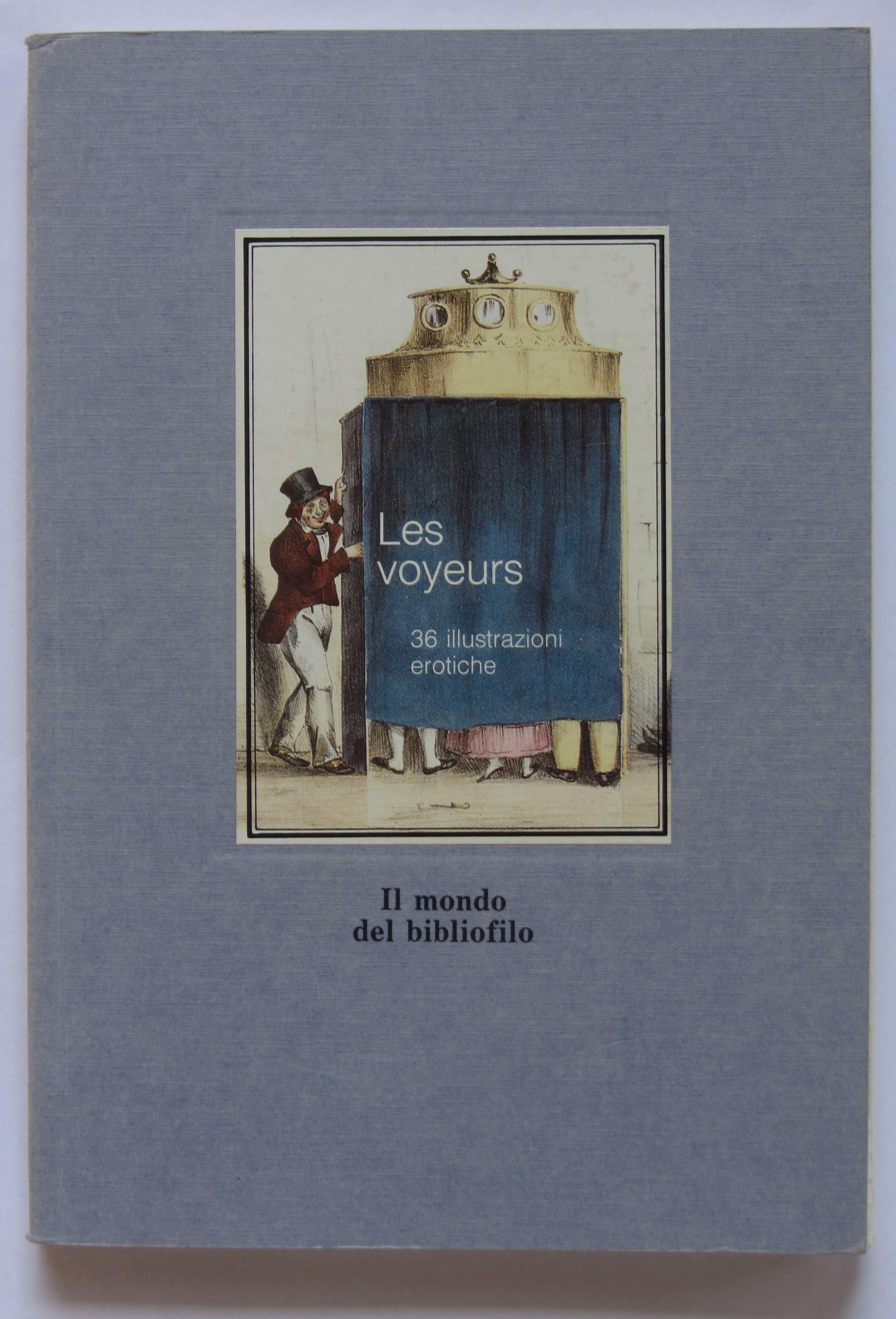 """Protetto: """"Les voyeurs"""": 36 illustrazioni erotiche con finestrella [password: voyeurs]"""