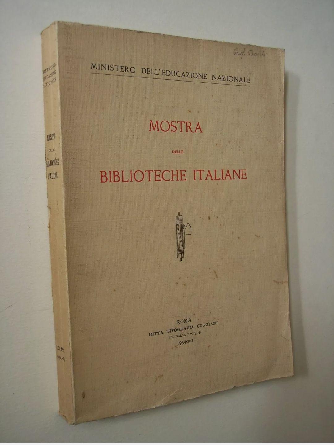 Ministero dell'Educazione Nazionale MOSTRA DELLE BIBLIOTECHE ITALIANE 1934 – raro