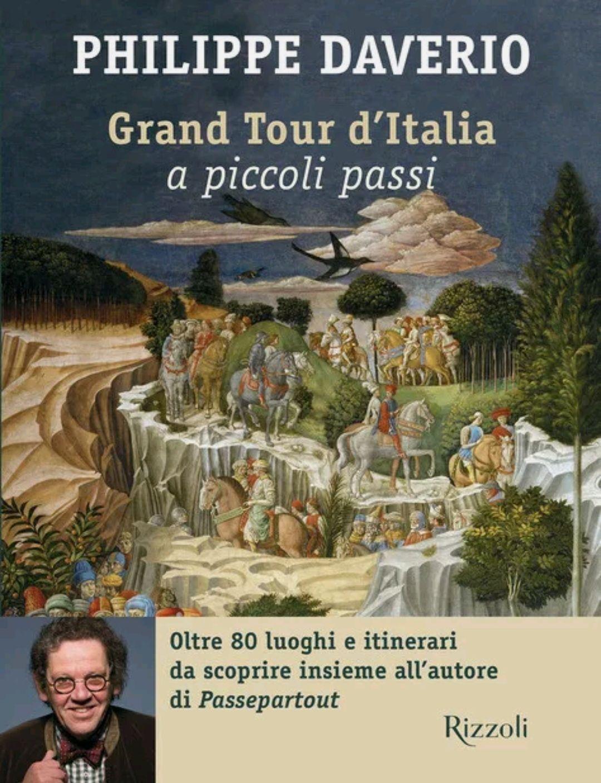 Grand tour d'Italia a piccoli passi – Philippe Daverio con autografo