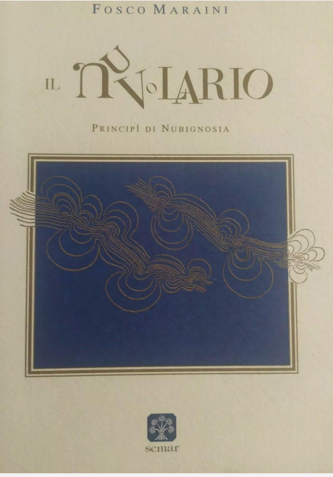FOSCO MARAINI IL NUVOLARIO – SEMAR 1995 PRIMA RARISSIMA EDIZIONE (GNOSI FANFOLE)