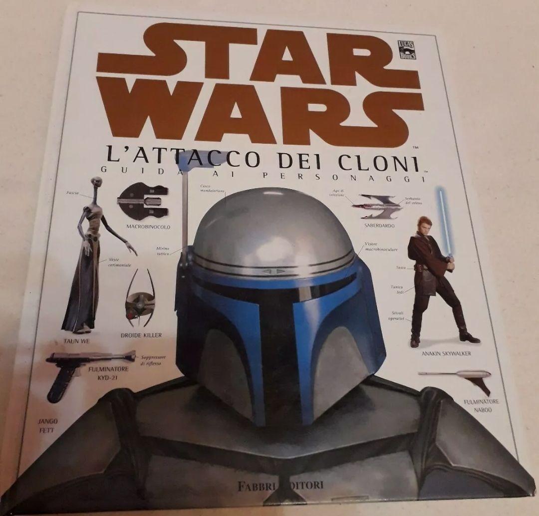 Star Wars L'attacco Dei Cloni Guida Ai Personaggi Fabbri Editori libro rarissimo