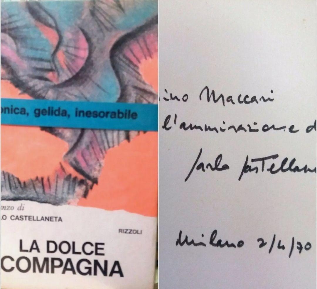 La dolce compagna – Carlo Castellaneta – Rizzoli – AUTOGRAFATO dall'autore con dedica a Mino Maccari