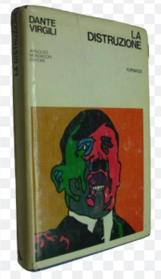 (Virgili) La distruzione 1970 Mondadori 1 ed occasione
