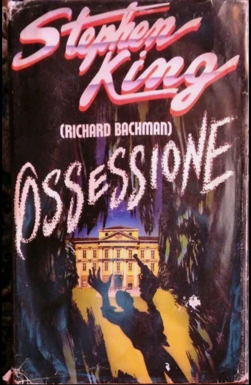 RILEGATO.CDE .RICHARD BACHMAN.(STEPHEN KING). OSSESSIONE. 1988