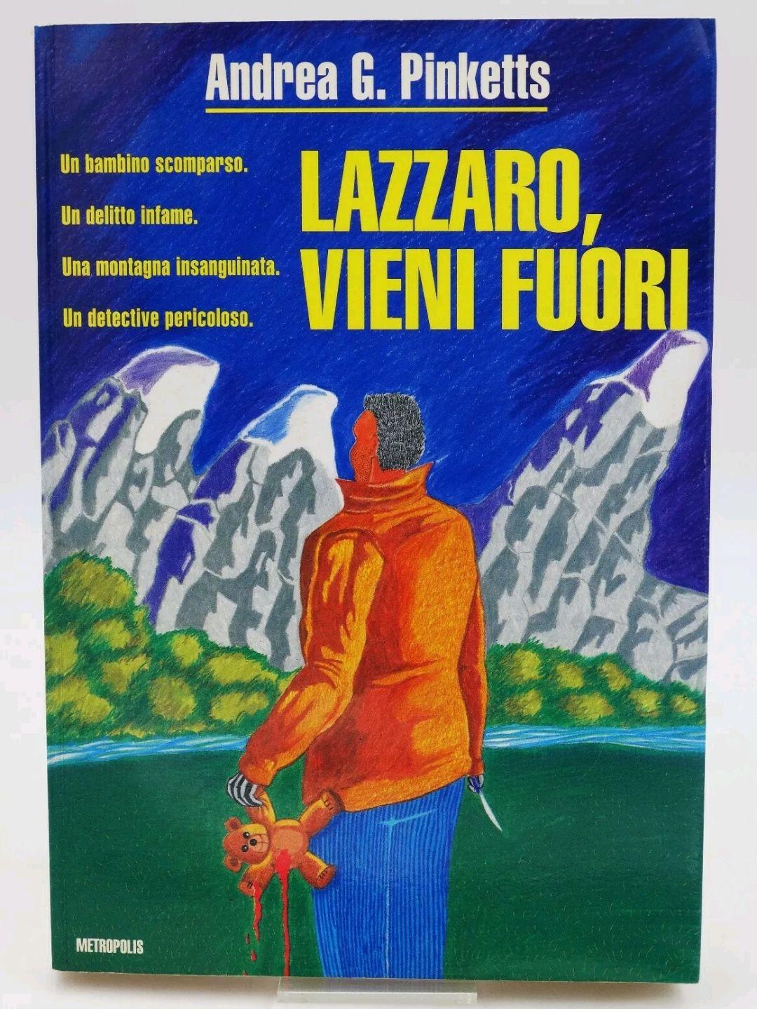 """Ancora all'asta """"LAZZARO, VIENI FUORI"""" di Andrea G. Pinketts Edizioni Metropolis 1a Ed 1992 Rarissimo: è pioggia di offerte!"""