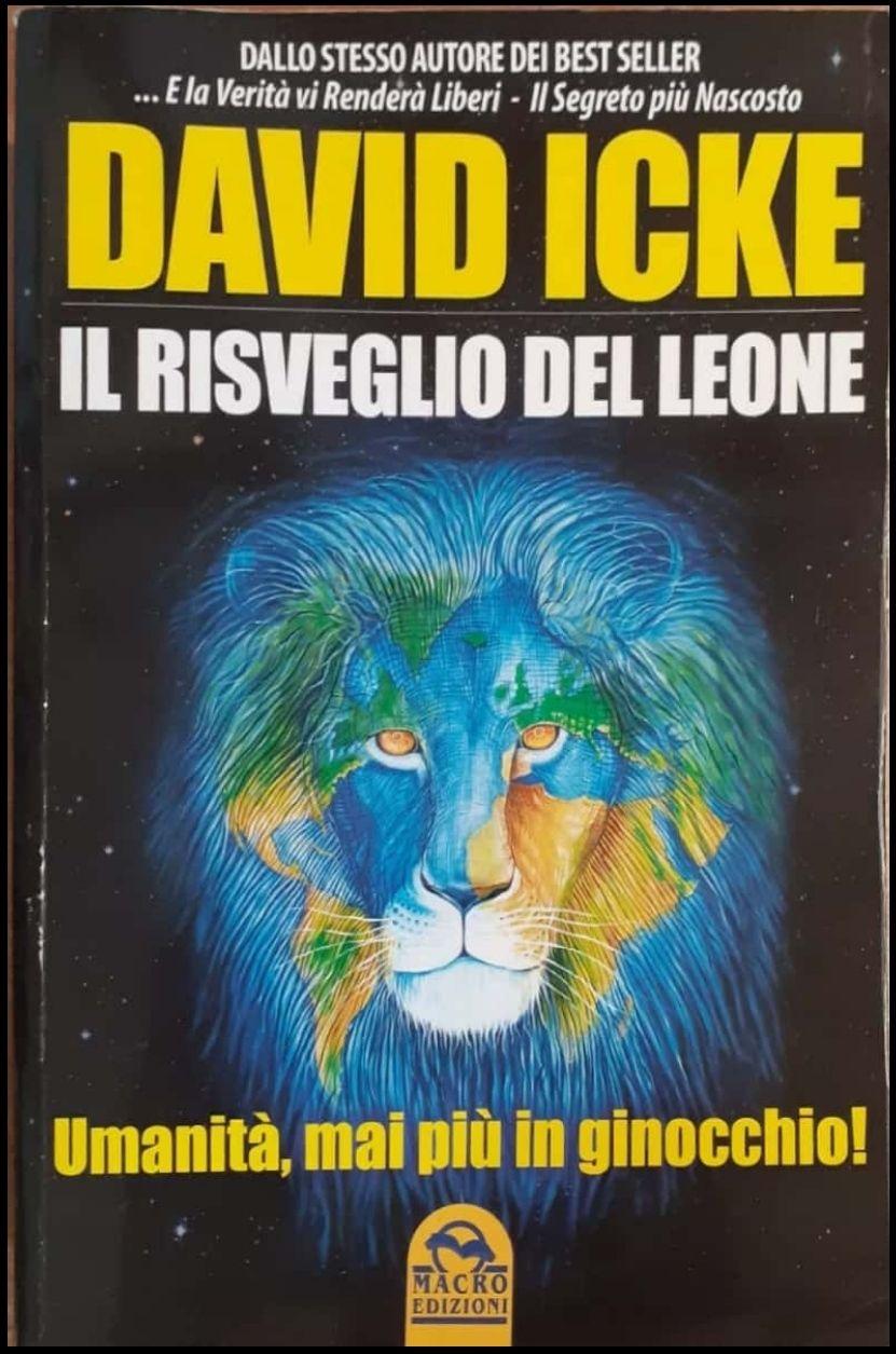 David Icke, IL RISVEGLIO DEL LEONE, Macro Edizioni Prima edizione maggio 2011