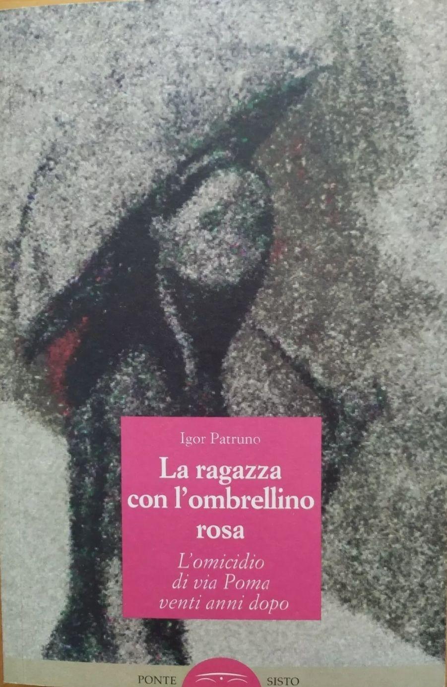 """""""La ragazza con l'ombrellino rosa"""", di Igor Patruno (Ponte Sisto, 2010) raro prima edizione"""