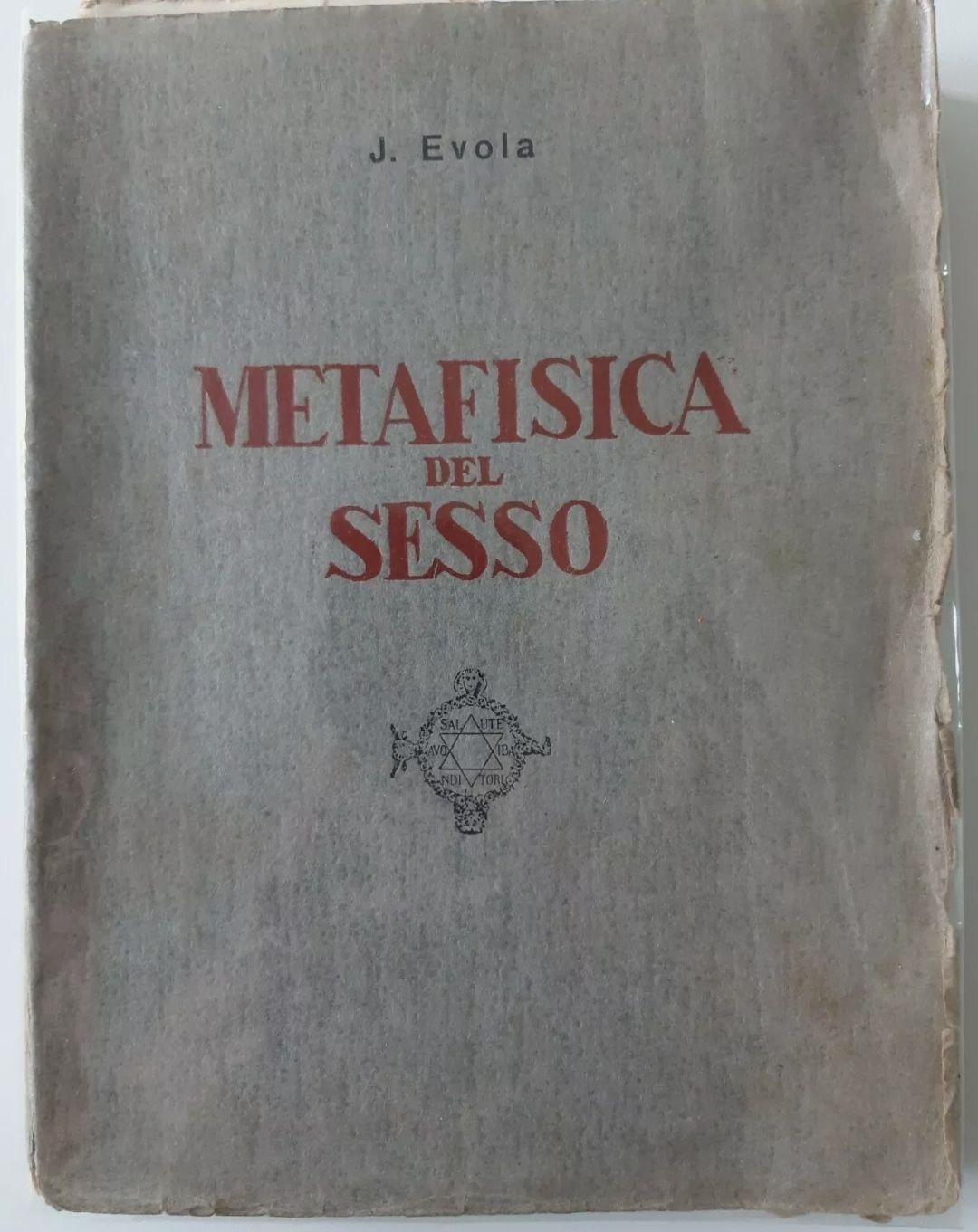 JULIUS EVOLA: METAFISICA DEL SESSO (ATANOR, 1958) 1° Edizione