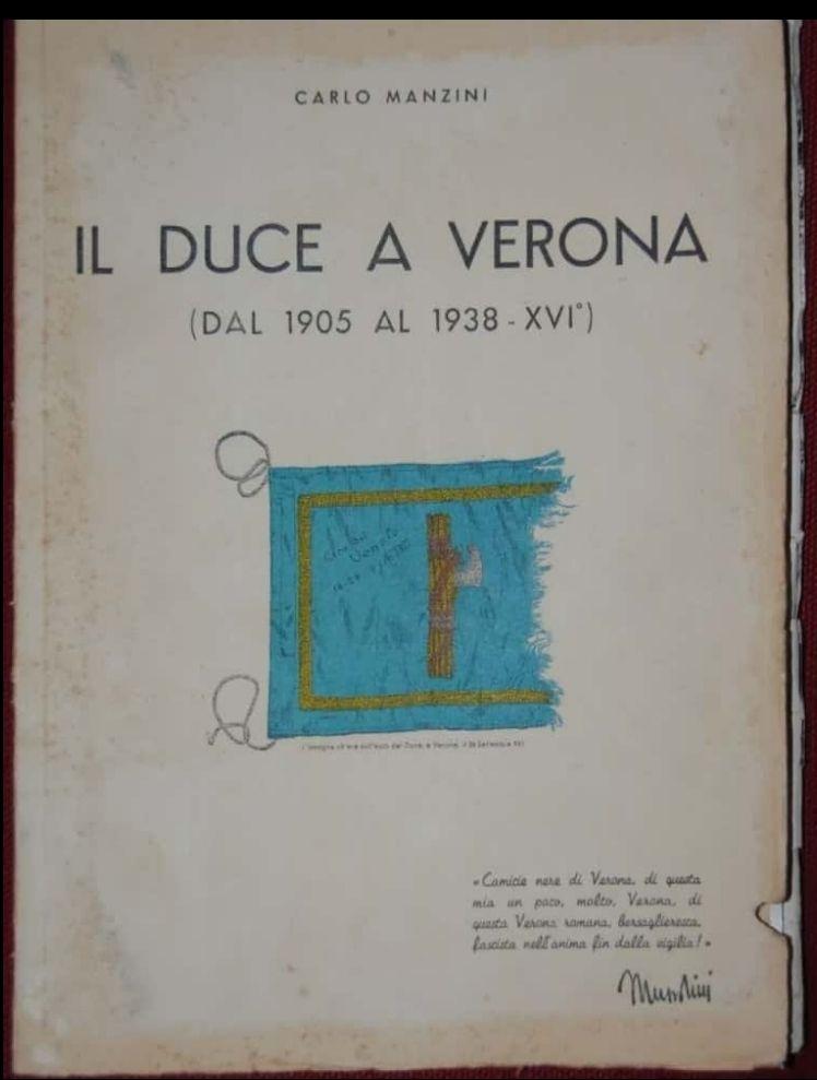 Prima Edizione Mussolini a Verona dal 1905 al 1938 Carlo Manzini Duce, in asta 45 €
