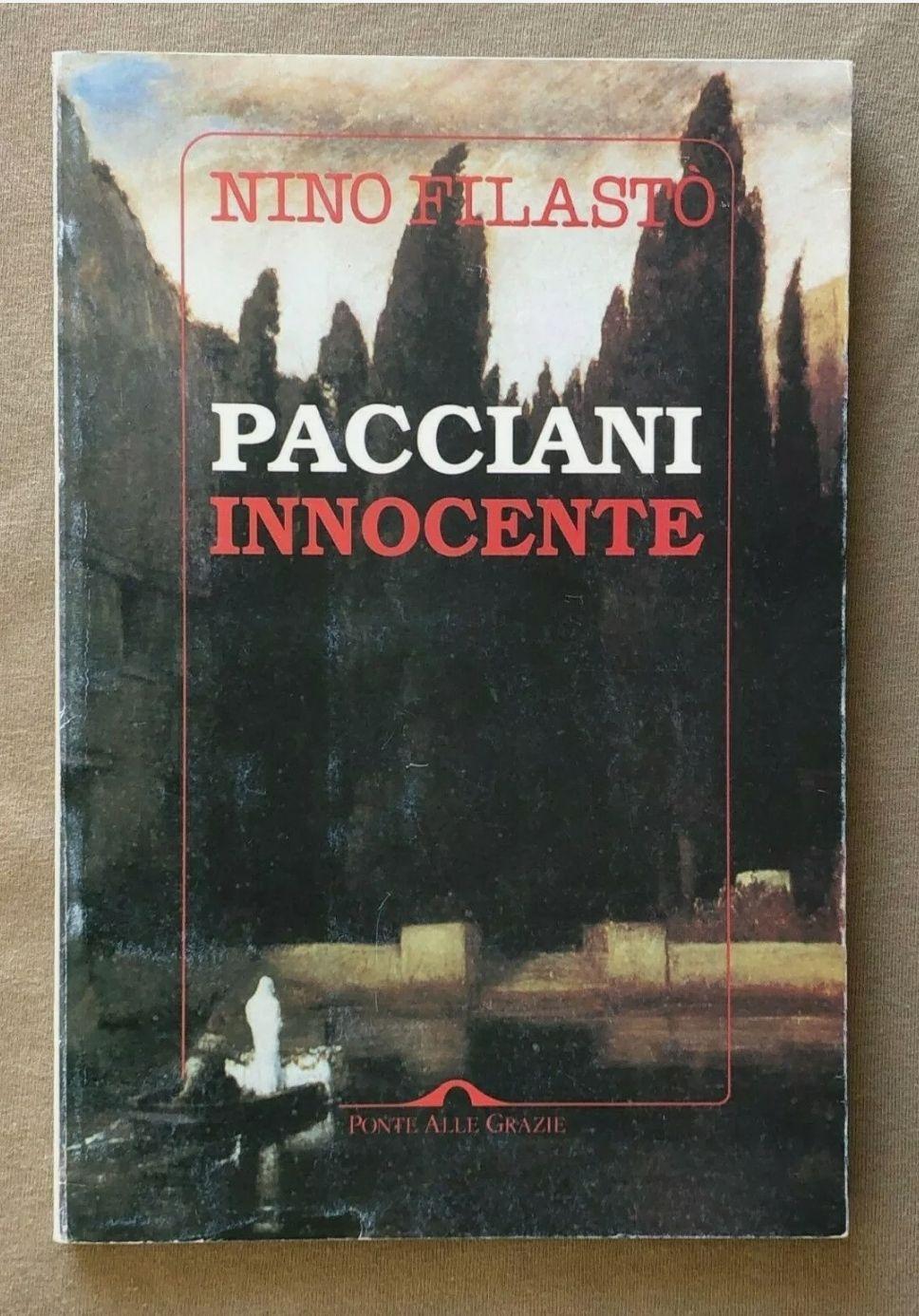 """""""Pacciani innocente"""", di Nino Filastò (Ponte alle Grazie, 1994) – Uno dei libri più rari sul caso del Mostro di Firenze. A 125 €"""