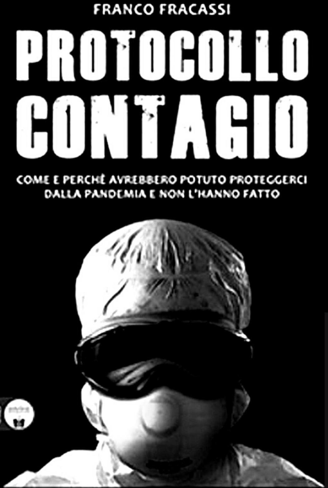 """""""Protocollo contagio"""" di Franco Fracassi: il libro sul Covid che non si trova"""